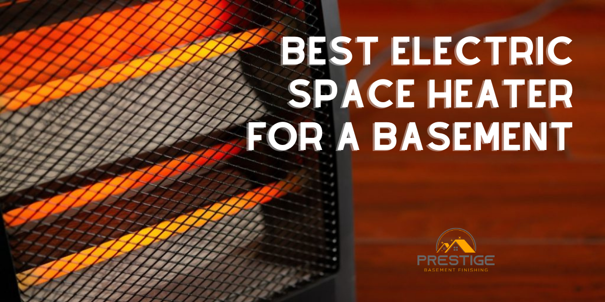 best-type-of-electric-space-heater-for-a-basement-room-featured